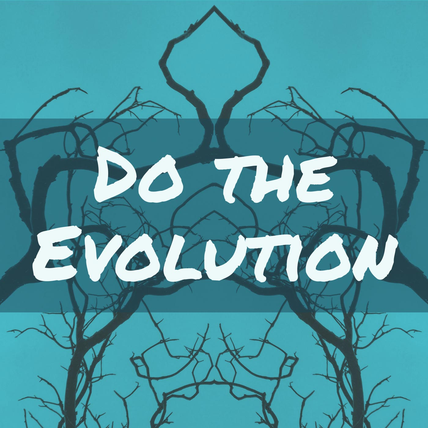 Do The Evolution Podcast